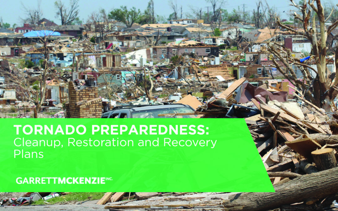 Tornado Preparedness: Cleanup, Restoration and Recovery Plans