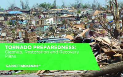 Tornado Preparedness: Cleanup, Restoration and Recovery Plans