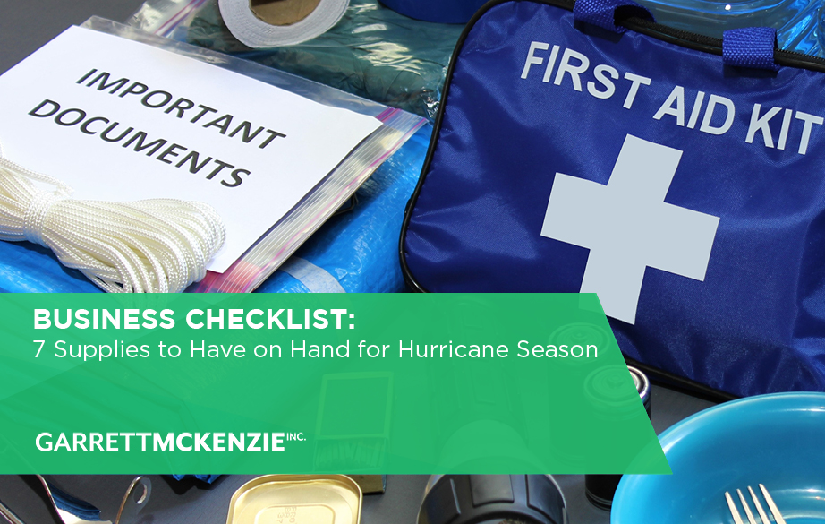 Business Checklist: 7 Supplies to Have on Hand for Hurricane Season